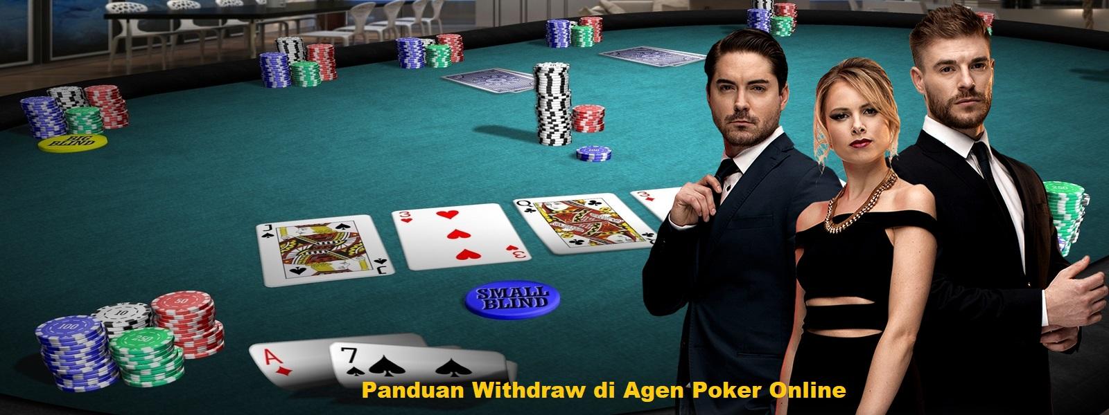 Panduan Withdraw di Agen Poker Online